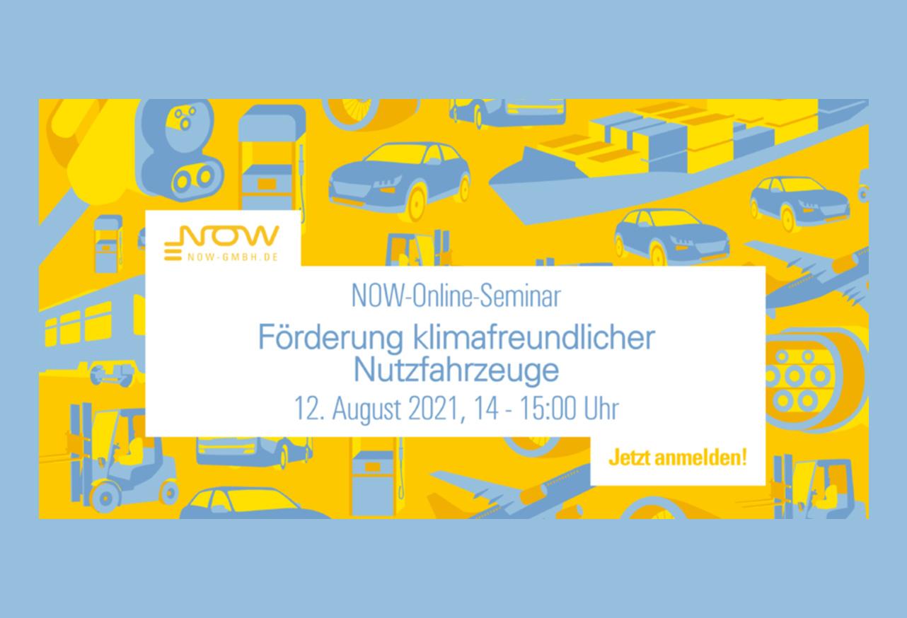 NOW-Online-Seminar: Förderung klimafreundlicher Nutzfahrzeuge – 12. August 2021